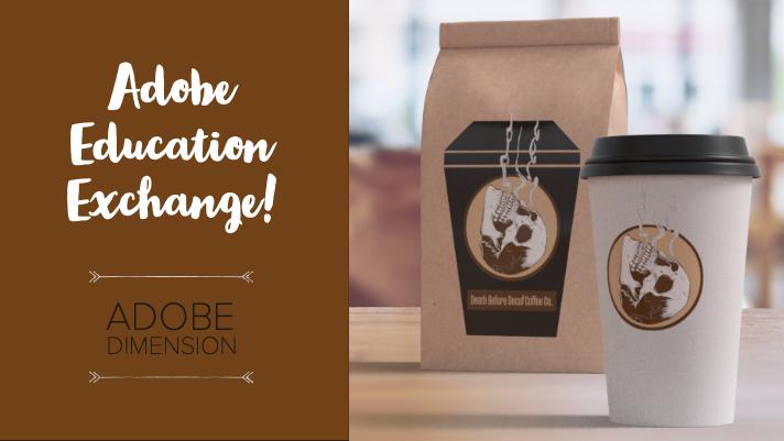Adobe education exchange: Adobe Dimension – Megan Frauenhoffer